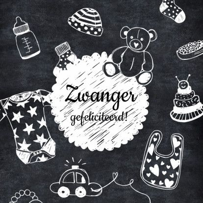 Hippe zwartwit felicitatiekaart voor zwangerschap, met tekeningen van babykleding en speelgoed op een krijtbord achtergrond, verkrijgbaar bij #kaartje2go voor €1,79