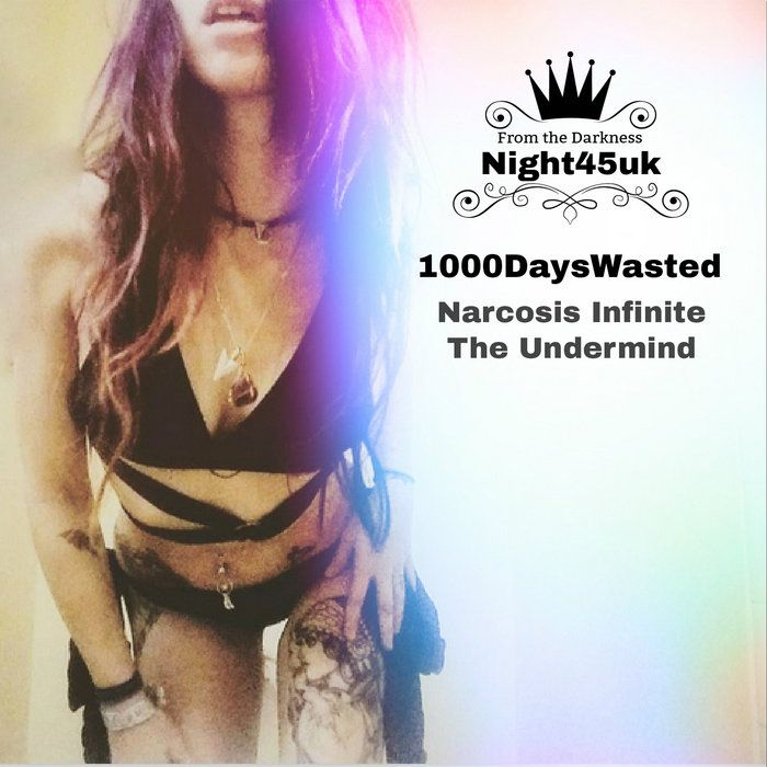 1000DaysWasted - Narcosis Infinite EP.. Bathed in the nothingness of Narcosis..out now #Darkstep #cool
