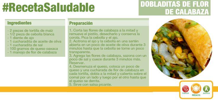 Dobladitas de flor de calabaza. Una excelente opción para el desayuno. Sólo #Mídete con la cantidad de queso tipo Oaxaca que utilices.