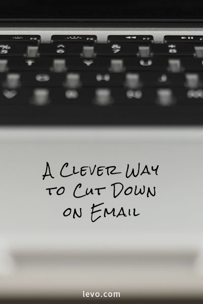 A Clever Way To Cut Down On Email. Blogging IdeasCareer SuccessCareer AdviceEmail  ...