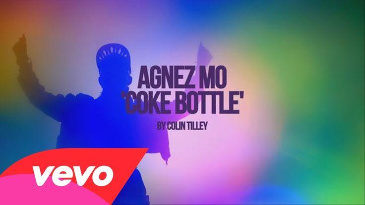 AGNEZ MO - Coke Bottle ft. Timbaland, T.I.