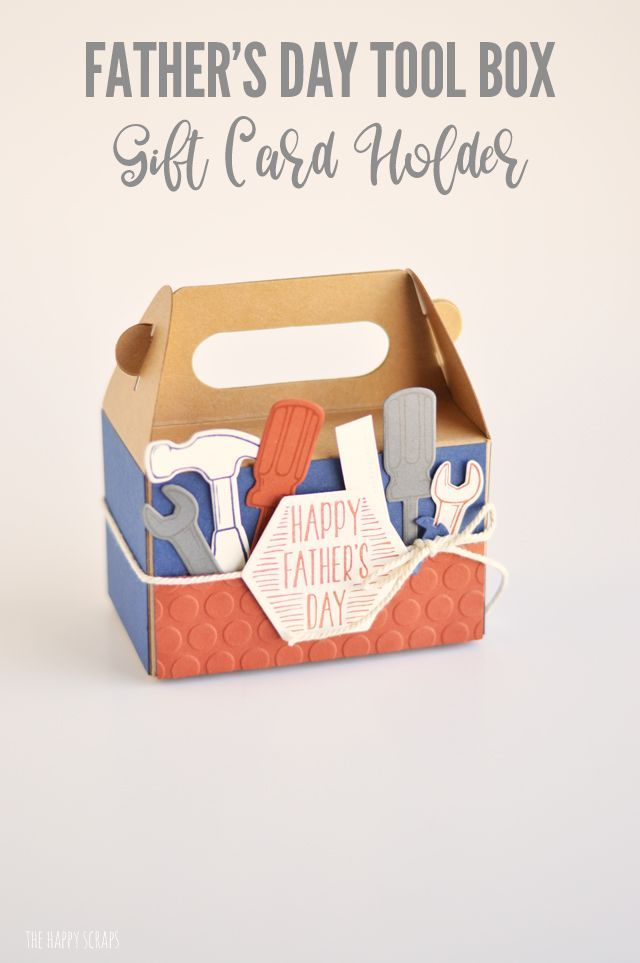 This Father S Day Tool Box Gift Card Holder Is The Perfect Way To Gift Dad A Fun Gift Card He Will Love Getti Gutscheinhalter Vatertag Vatertag Bastelarbeiten