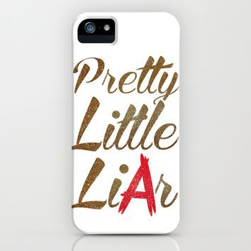 Pretty Little Liar iPhone & iPod Case by LookHUMAN - InStores