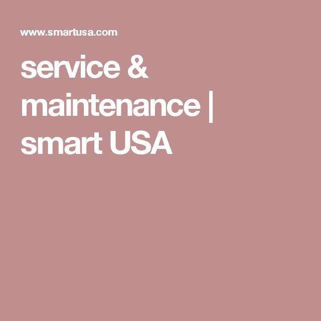 service & maintenance | smart USA