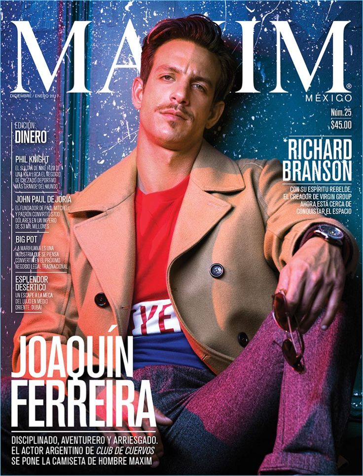 Joaquín Ferreira Covers Maxim México, Rocks Contemporary Style