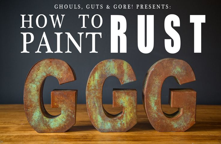 HOW TO PAINT RUST Tutorial — Grey Suit Studios