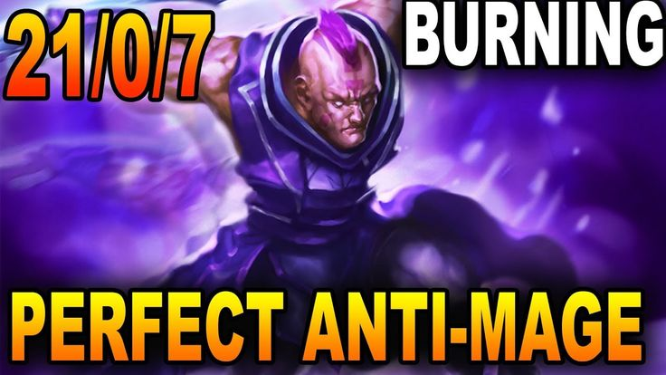 The PERFECT PERFOMANCE Anti-Mage - Burning Dota 2