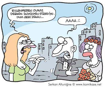 - Evlenmeden olmaz derken ikimizden söz ediyordum geri zekalı! + Aaaa?  #karikatür #mizah #matrak #komik #espri