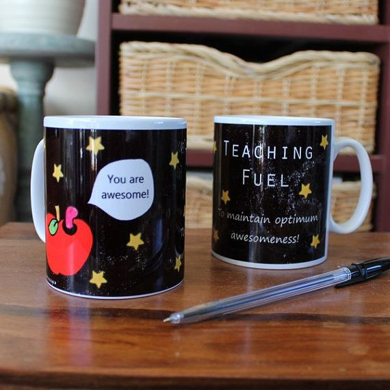 Teaching fuel mug you are awesome end of term gift by scattyartist