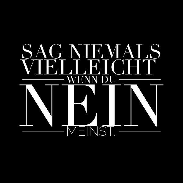 #zitat, #quote, #quotes, #spruch, #sprüche, #weisheit, #zitate, #karrierebibel, karrierebibel.de, #nein