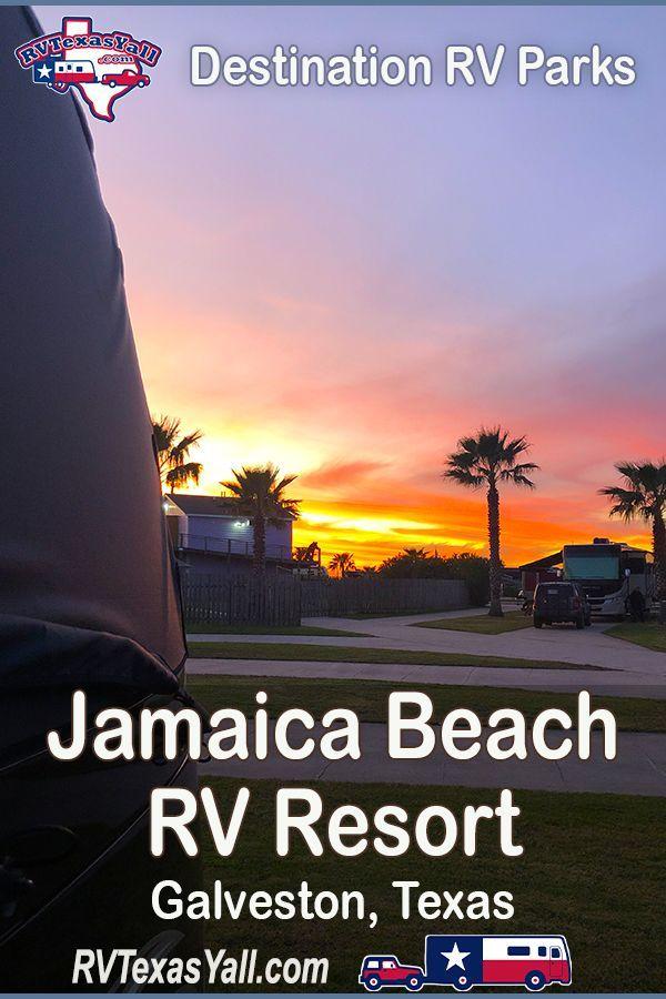 Jamaica Beach Rv Resort Galveston Tx Rvtexasyall Com Jamaica Beaches Rv Parks And Campgrounds Camping Destinations