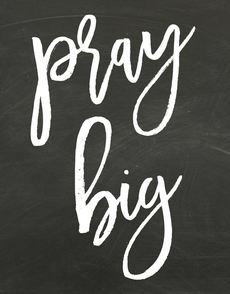 Pray Big Chalkboard Printable