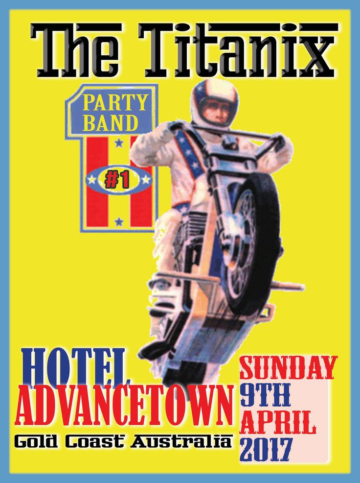 advancetown-hotel-wedding-cover-band-party-evel-knevel-art-images-titanix-old-school-management-posters-gold-coast.jpg 2,953×3,958 pixels