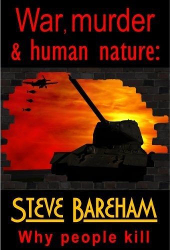 This new eBook makes sense of seemingly senseless violence in our world. War, murder & human nature: Why people kill. Get it at Amazon or Kobo. http://www.amazon.com/dp/B00C4Y4K06/ref=cm_sw_r_pi_dp_ncPNrb1KPADD4