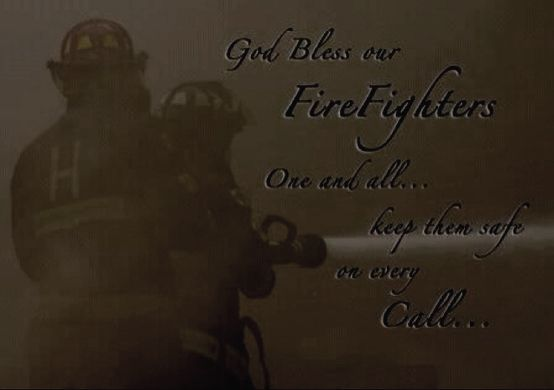 Inspirational Quotes About Firefighters. QuotesGram
