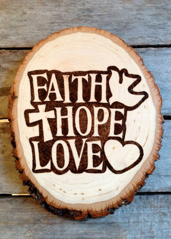 Faith Hope Love Inspirational Sign Wood Burned by BlueMarket, $85.00