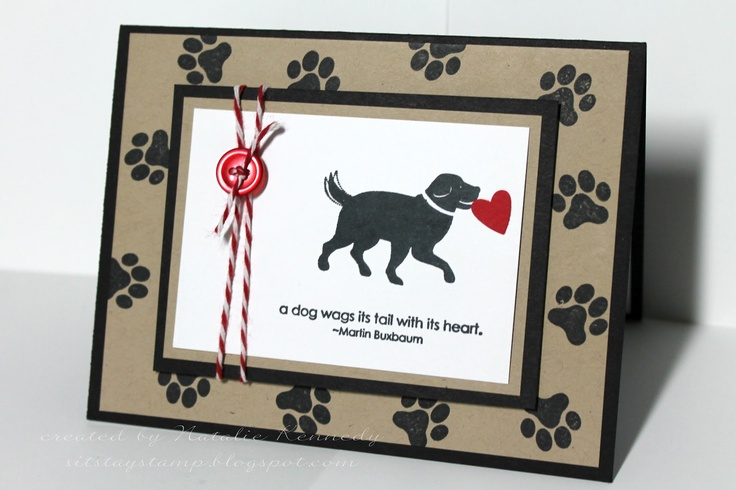 "handmade Valentine card: Sit. Stay. Stamp.: For a friend ... great card for a dog lover ... paw prints on main panel framing ... dog carrying a heart  ... good ""man"" card ..."