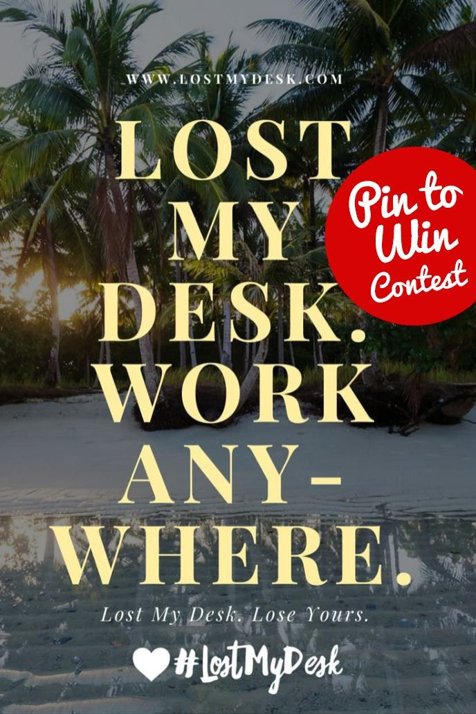 work remotely from anywhere Lost My Desk