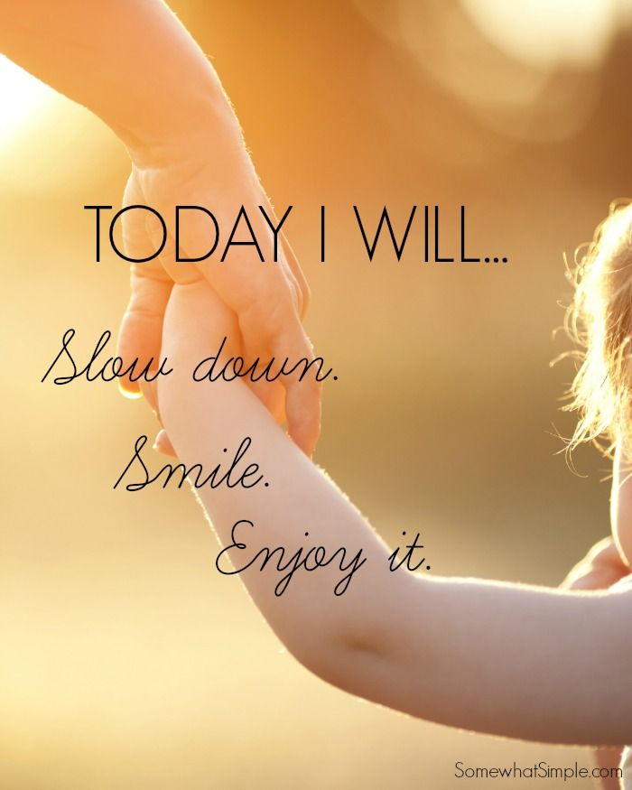 slow down smile and enjoy quote