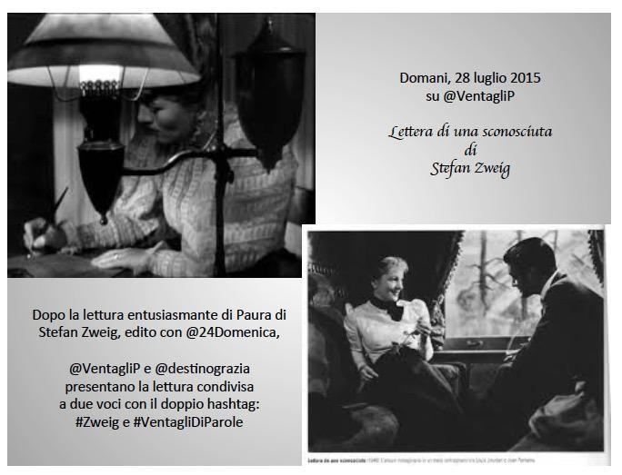 28 luglio 2015  Lettera di una sconosciuta  #Zweig e #VentagliDiParole