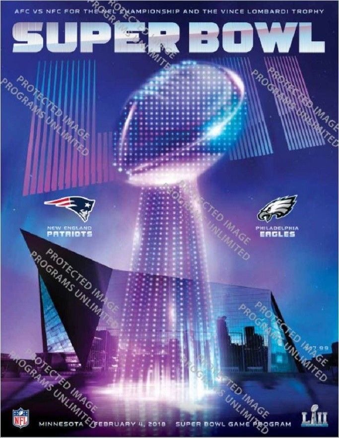 SUPER BOWL 52 NFL PROGRAM NEW ENGLAND PATRIOTS PHILADELPHIA EAGLES SUPERBOWL LII