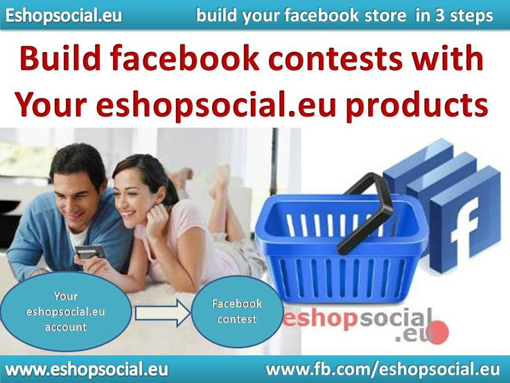 build facebook contests with your eshopsocial.eu products
