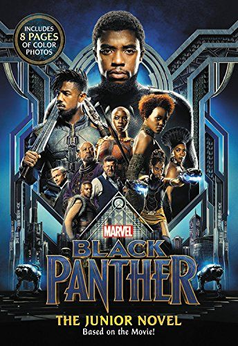 MARVEL's Black Panther: The Junior Novel - T'Challa, as the Black Panther and warrior King of Wakanda, must team up with elite members of the Dora Milaje--Wakanda's special forces--and C.I.A. agent Everett K. Ross to defend his kingdom in this epic junior novel based on the upcoming film Marvel's Black Panther. Features an 8-page color in...