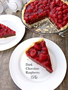 Dark Chocolate Raspberry Pie!  For the ones that do not like dark chocolate, according to the blogger, you can substitute for any other kind, even white!