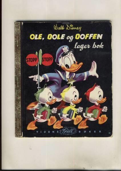 Tidens Gullbøker : nr 50 : Ole, Dole og Doffen lager bok - Selges av karlfrode fra Drammen på QXL.no