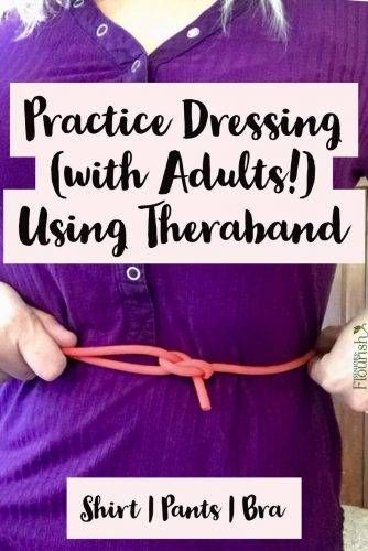 Videos of exact techniques! Treatment idea for #OTs working on dressing with their adult patients. | SeniorsFlourish.com #geratricOT #occupationaltherapy #occupationaltherapist #occupationaltherapyassistant