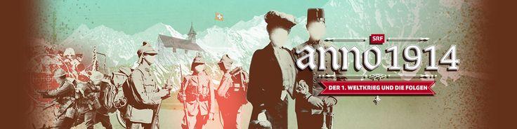 Der 1. Weltkrieg und seine Folgen auf www.srf.ch