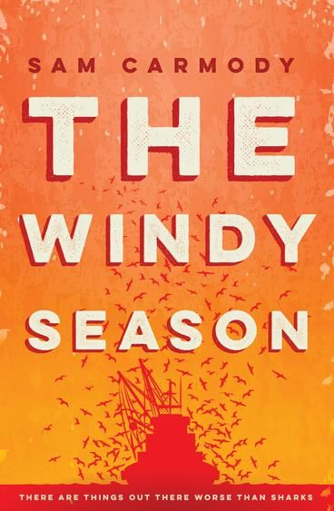 The Windy Season by Sam Carmody.  Sam Carmody is a real literary talent, with an artist's inquiring mind and a natural feel for the beauty and toughness of language. - Charlotte Wood, author of the award-winning The Natural Way of Things..  A young fisherman is missing from the crayfish boats in the harsh West Australian coastal town of Stark. There's no trace at all of Elliot, there hasn't been for some weeks and Paul, his younger brother, is the only one who seems to be active in the…