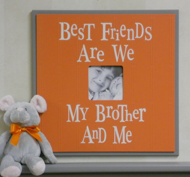 Orange and Gray Nursery Decor 16x16 Picture Frame Sign - Best Friends Are We My Brother And Me. $39.95, via Etsy.
