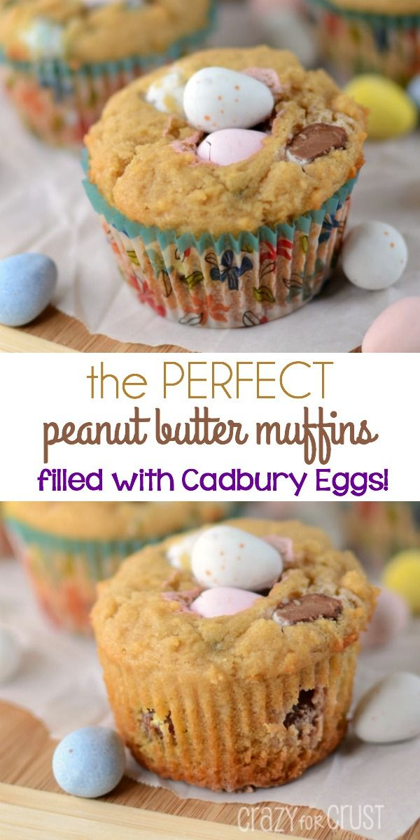 The Perfect Peanut Butter Muffins filled with Cadbury Eggs