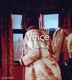 Vince Noir. Accurate.