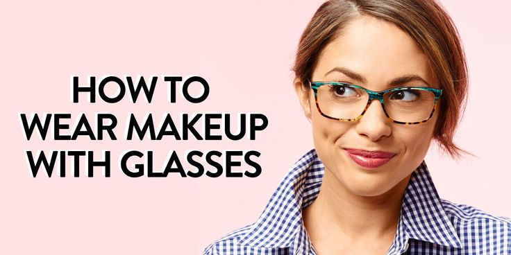 5 Ways to Wear Makeup With Glasses