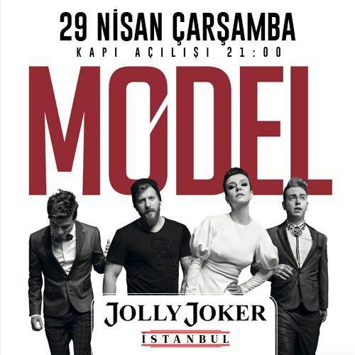 MODEL Konseri Yer: Jolly Joker İst. .. Zaman: 29 Nisan 21.00 . @model_band @JOLLYJOKERist #8Olog #Konser