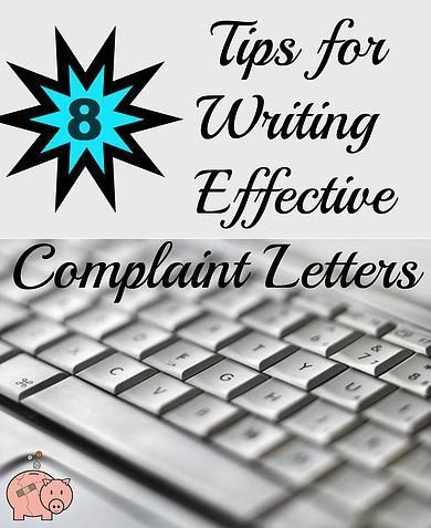 Mending the Piggy Bank | 8 Tips for Writing Effective Complaint Letters -- Deciding whether you want to initiate a complaint to a company can be overwhelming. You may not want to call attention to yourself, but you feel that a situation you experienced ma