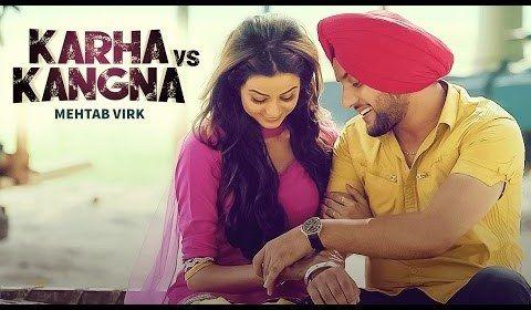 Karha Vs Kangna is Mehtab Virk's new song.  http://www.lyricshawa.com/2016/11/karha-vs-kangna-lyrics-mehtab-virk/