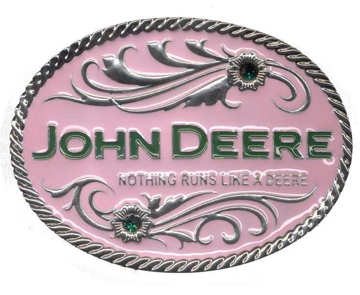 """Pink John Deere buckle with green stones, """"Nothing Runs Like A Deere"""". I would so wear this."""