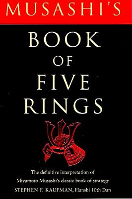 """""""The Book of Five Rings"""" by Musashi MIYAMOTO (1584~1645), a Japanese swordsman and is widely considered one of the greatest warriors of all time in Japan."""