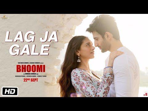 Lag Ja Gale Song | Bhoomi | Rahat Fateh Ali Khan | Sachin-Jigar | Aditi Rao Hydari | Sidhant - YouTube