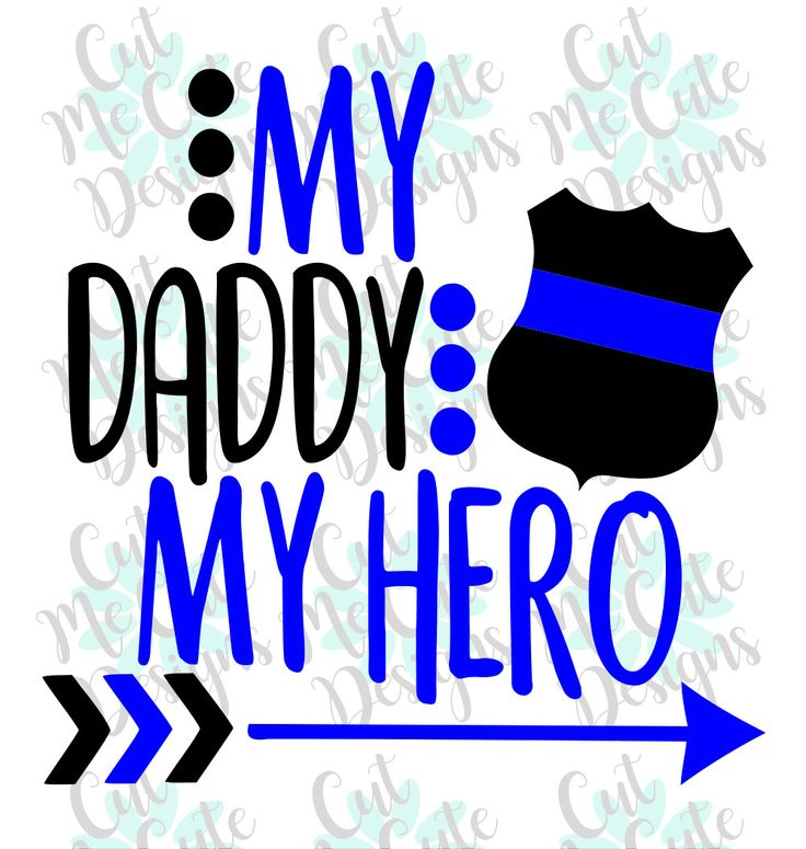 SVG DXF PNG cut file cricut silhouette cameo scrap booking My Daddy My Hero Police Officer Cop by CutMeCuteDesigns on Etsy