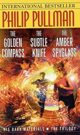 His Dark Materials Trilogy: The Golden Compass / The Subtle Knife / The Amber Spyglass by Philip Pullman - Reviews, Discussion, Bookclubs, Lists