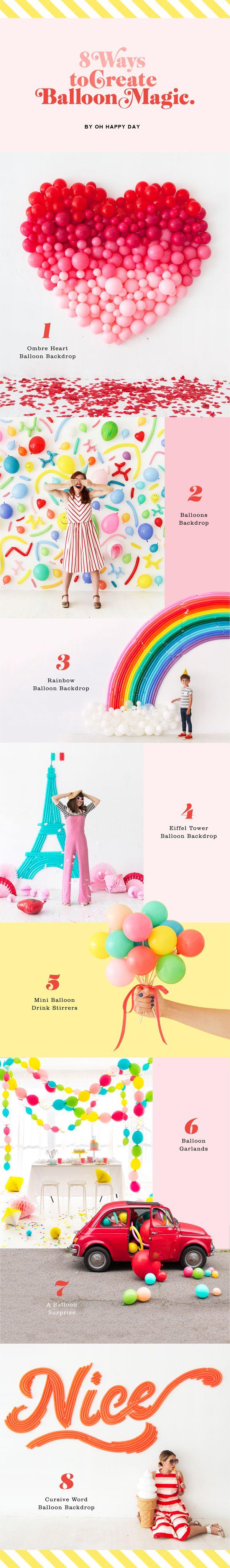 8 Ways to Create Balloon Magic (Oh Happy Day!)