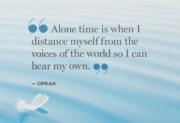 Best 25+ Alone time quotes ideas on Pinterest