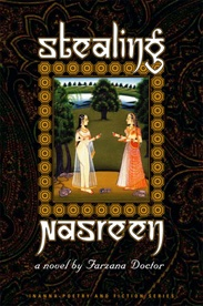 """Stealing Nasreen - Farzana Doctor: This is a novel about three very different people, all from the same religious community. Set in Toronto with a back story in Mumbai, Nasreen, an Indo-Canadian lesbian and burnt-out psychologist, becomes enmeshed in the lives of Shaffiq and Salma Paperwala, immigrants from Mumbai. """"Stealing Nasreen reveals the intricacies of human relationships, but more importantly, it is an eye-opening critique of the multicultural dream"""" - Quill and Quire $22.95"""