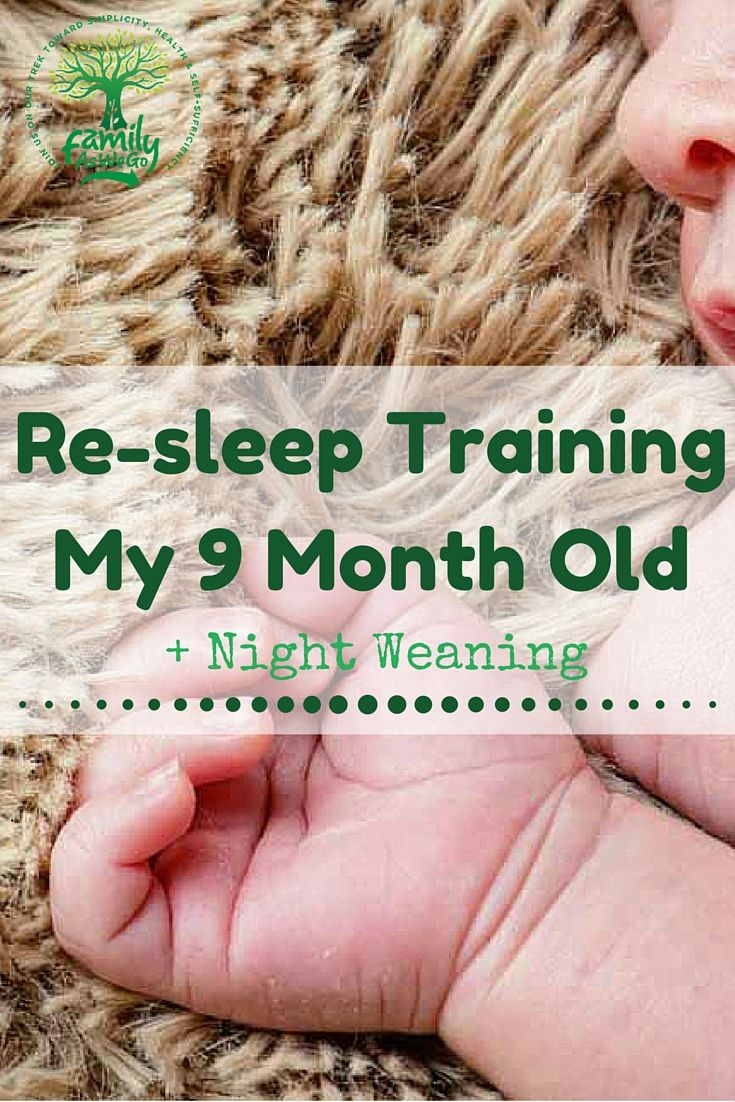 Re-sleep training my 9 month old plus night weaning. An easy way to sleep train with out doing a full CIO methiod.