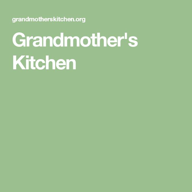 Grandmother's Kitchen