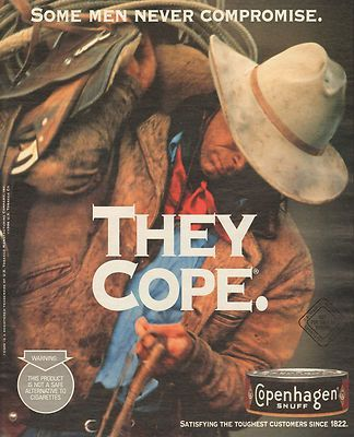 1997 Copenhagen snuff smokeless tobacco with a rugged cowboy. he'd love this poster!: